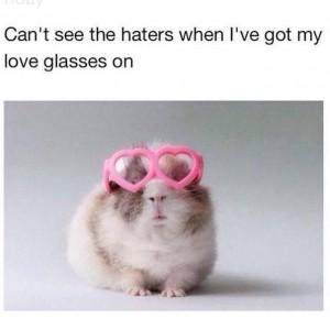 got my love glasses on